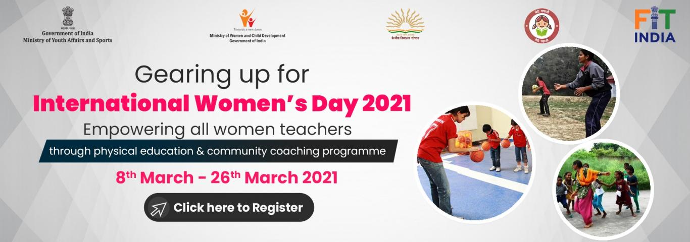 Fit India Movement: Empowering women PE Teachers  and Community / Sports Coaches  in the field of Physical Education